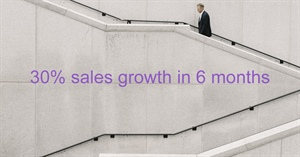 Increase sales by 30% (or more) during the next 6 months!